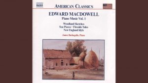 The cover art of a collection of Edward MacDowell's music.