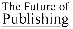 Future of Publishing