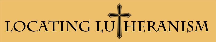 Locating Lutheranism