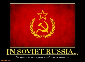 InSovietRussiaIsntFunny